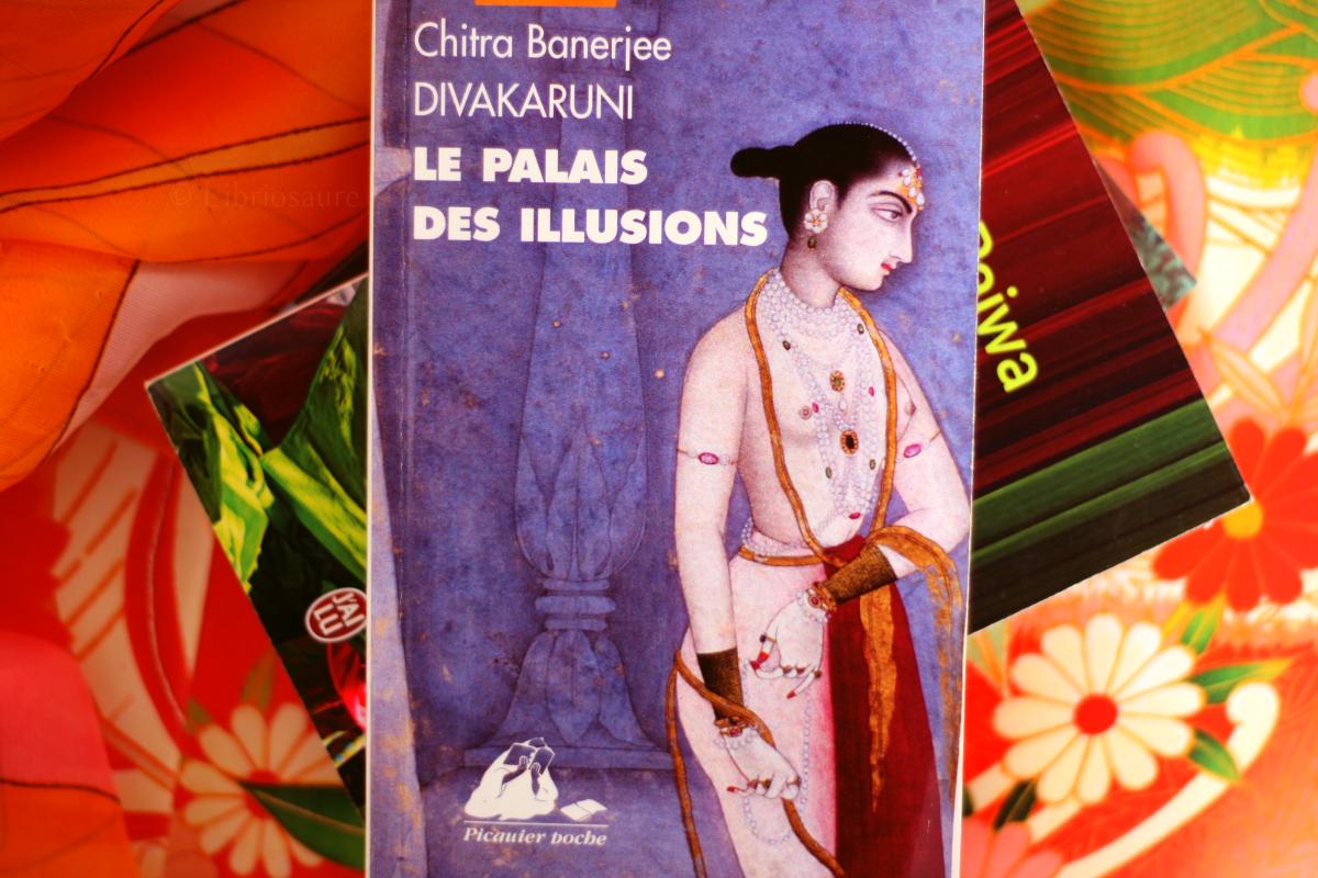 le palais des illusions de chitra banerjee divakaruni livre